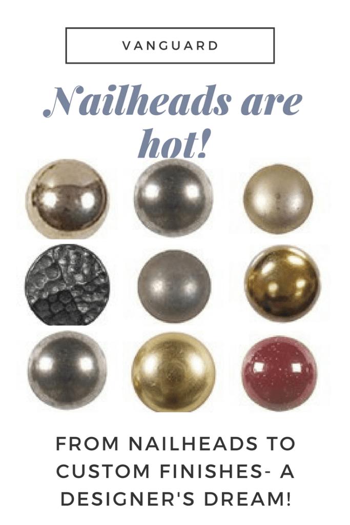 nailhead options